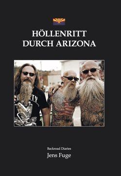 Höllenritt durch Arizona von Jens,  Fuge