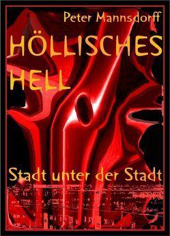 Höllisches Hell von Mannsdorff,  Peter