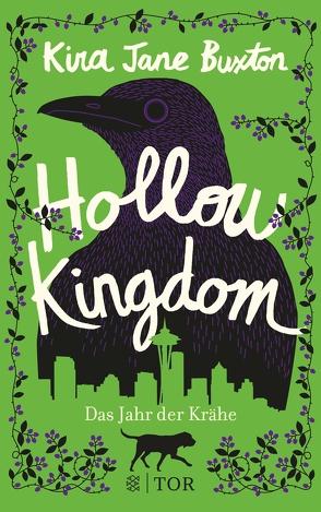 Hollow Kingdom von Ahrens,  Henning, Buxton,  Kira Jane