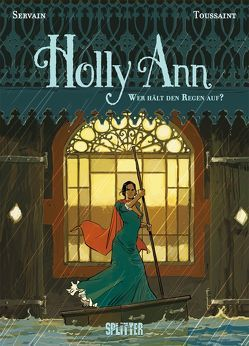 Holly Ann. Band 2 von Servain,  Stéphane, Toussaint,  Kid