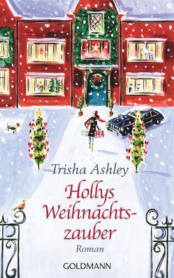 Hollys Weihnachtszauber von Ashley,  Trisha, Spang,  Elisabeth