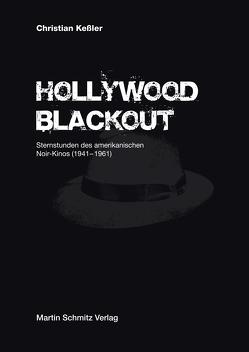 Hollywood Blackout von Keßler,  Christian