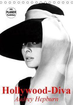 Hollywood-Diva. Audrey Hepburn (Tischkalender 2019 DIN A5 hoch) von Stanzer,  Elisabeth