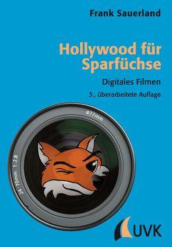 Hollywood für Sparfüchse von Sauerland,  Frank