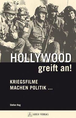 Hollywood greift an! von Hug,  Stefan