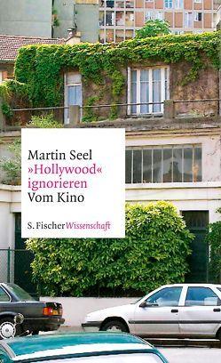 'Hollywood' ignorieren von Seel,  Martin