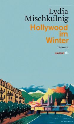 Hollywood im Winter von Mischkulnig,  Lydia