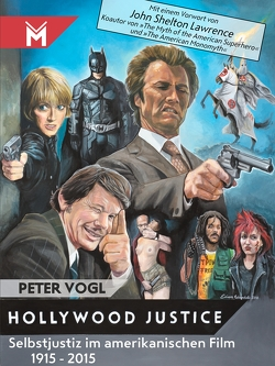 Hollywood Justice von Vogl,  Peter