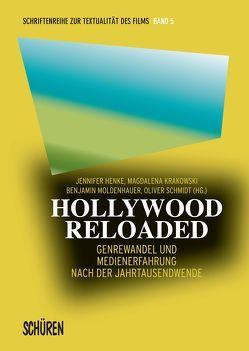 Hollywood Reloaded von Henke,  Jennifer, Krakowski,  Magdalena, Moldenhauer,  Benjamin, Schmidt,  Oliver