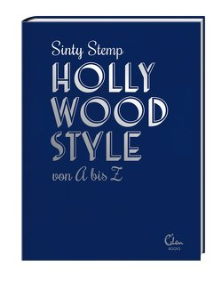 Hollywood Style von A bis Z von Stemp,  Sinty