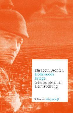 Hollywoods Kriege von Bronfen,  Elisabeth