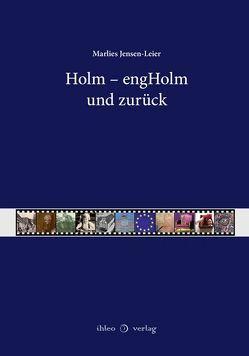 Holm – engHolm und zurück von Jensen-Leier,  Marlies