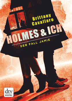 Holmes und ich – Der Fall Jamie von Cavallaro,  Brittany, Galić,  Anja