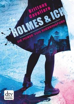 Holmes und ich – Die Morde von Sherringford von Cavallaro,  Brittany, Galić,  Anja