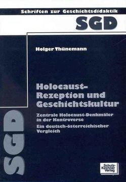 Holocaust-Rezeption und Geschichtskultur von Thünemann,  Holger
