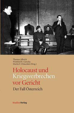 Holocaust und Kriegsverbrechen vor Gericht von Albrich,  Thomas, Garscha,  Winfried R, Polaschek,  Martin