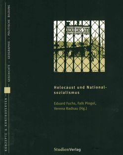 Holocaust und Nationalsozialismus von Fuchs,  Eduard, Pingel,  Falk, Radkau Garc¡a,  Verena