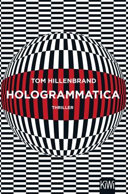 Hologrammatica von Hillenbrand,  Tom