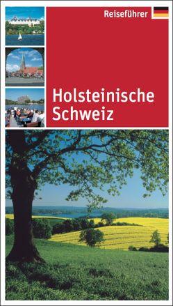 Holsteinische Schweiz von Arndt,  Norma, Stiasny,  Tomke
