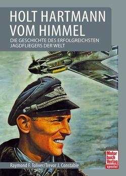 Holt Hartmann von Himmel von Constable,  Trevor J., Toliver,  Raymond F.