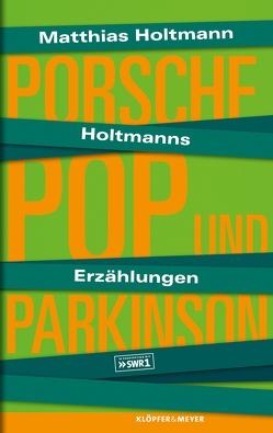Holtmanns Erzählungen von Holtmann,  Matthias