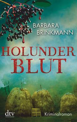 Holunderblut von Brinkmann,  Barbara