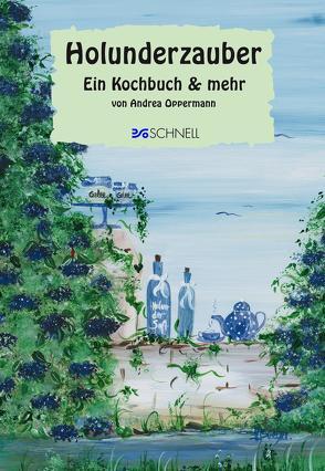 Holunderzauber von Oppermann,  Andrea