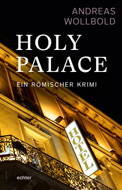 Holy Palace von Wollbold,  Andreas
