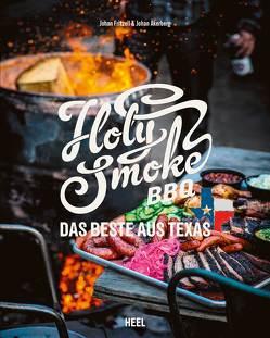 Holy Smoke BBQ von Åkerberg,  Johan, Fritzell,  Johan