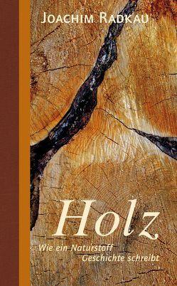 Holz von Radkau,  Joachim