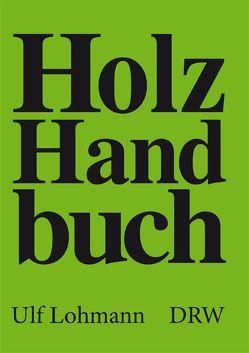 Holz-Handbuch von Lohmann,  Ulf