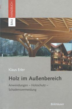 Holz im Außenbereich von Erler,  Klaus