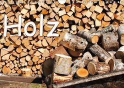 Holz (Wandkalender 2019 DIN A4 quer) von tinadefortunata