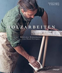 Holzarbeiten von Brugi,  Andrea, Langholz,  Samina