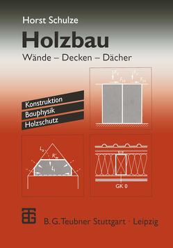 Holzbau von Schulze,  Horst