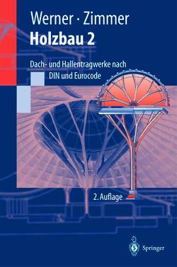 Holzbau 2 von Lissner,  K., Werner,  Gerhard, Zimmer,  K., Zimmer,  Karl-Heinz