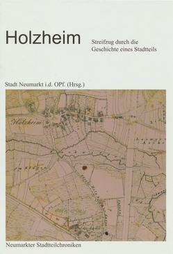 Holzheim. Streifzug durch die Geschichte eines Stadtteils