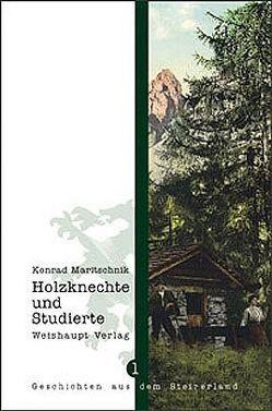 Holzknechte und Studierte von Maritschnik,  Konrad