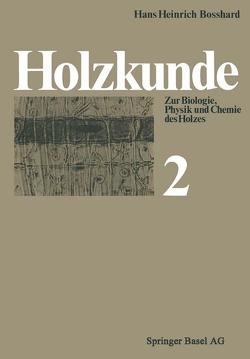 Holzkunde von Bosshard,  H.H.
