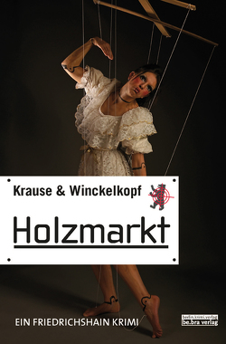Holzmarkt von Krause,  Hans-Ulrich, Winckelkopf,  M. Pa.