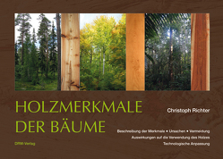 Holzmerkmale der Bäume von Richter,  Christoph