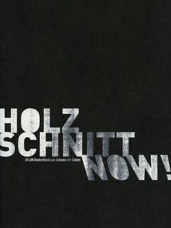 Holzschnitt now! von Eichhorn,  Herbert, Keß-Hälbig,  Maren, Kleinbach,  Frank
