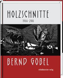 Holzschnitte von Goebel,  Bernd, Penzel,  Joachim