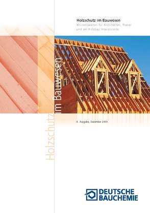 Holzschutz im Bauwesen