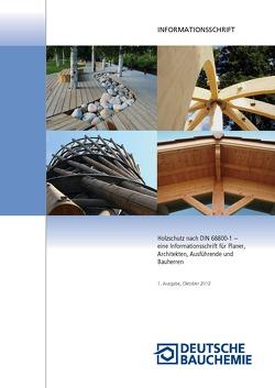 Holzschutz nach Norm (DIN 68800-1-Grundsätzliches)