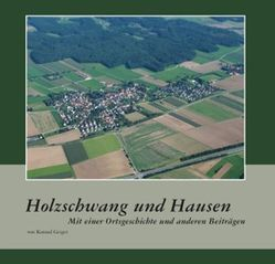 Holzschwang und Hausen von Geiger,  Konrad