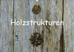 Holzstrukturen / Geburtstagskalender (Wandkalender 2019 DIN A2 quer) von Hampe,  Gabi