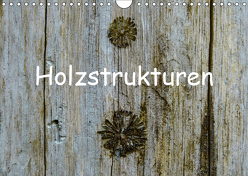 Holzstrukturen / Geburtstagskalender (Wandkalender 2019 DIN A4 quer) von Hampe,  Gabi