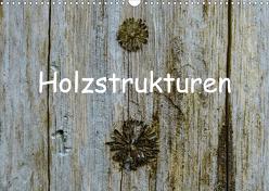 Holzstrukturen / Geburtstagskalender (Wandkalender 2020 DIN A3 quer) von Hampe,  Gabi