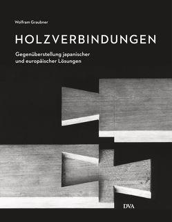 Holzverbindungen von Graubner,  Wolfram